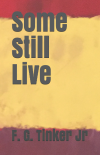 Some Still Live
